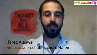 United against racism - tareq alaows (seebrücke schafft sichere häfen)