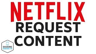 Baixar How To Request TV Shows and Movies On Netflix - Netflix Tutorial & Tip
