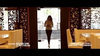 """Teri Yaad"" - Roshan Soni Feat. Reet Panjabi | Official Music Video | Latest Song 2017"
