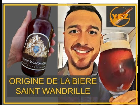 ORIGINE DE LA BIERE DE SAINT WANDRILLE (1/4)