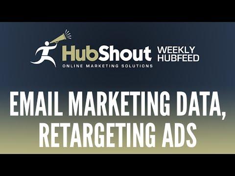 weekly-hubfeed---email-marketing-data,-retargeting-ads,...