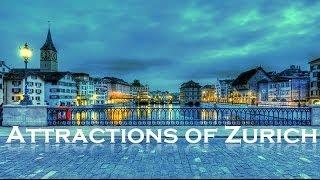 Attractions of Zurich