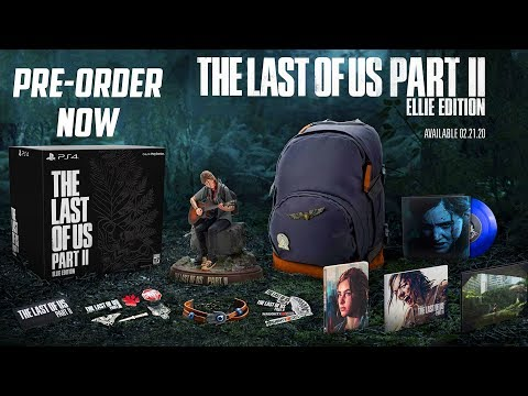 The Last Of Us Part II - Ellie Edition, Collector's Edition, Pre-Order Bonuses, And More