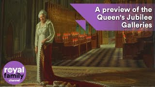 A preview of the Queen's Jubilee Galleries at Westminster