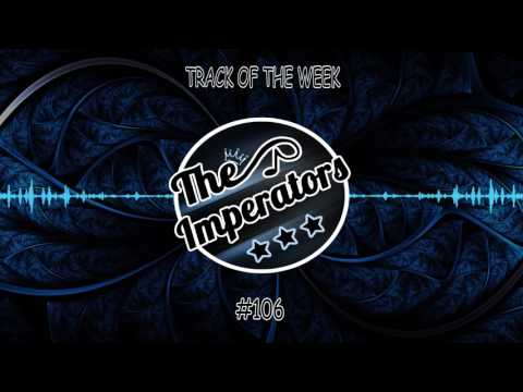 Kill The Buzz - Break The House Down (Hardwell Edit) TOTW#106 | The Imperators