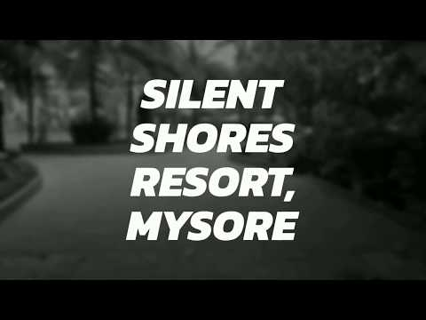 Silent Shores Resort Mysore - Vlog Post - Weekend Getaway