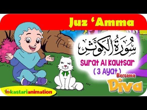 QS. AL KAUTSAR   Mengaji Juz Amma bersama Diva   Kastari Animation Official