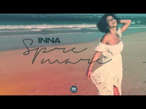 INNA - Spre Mare (Offical Audio)