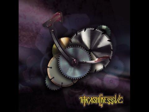 Thrashgressive - Thrashgressive [Full EP] 2016