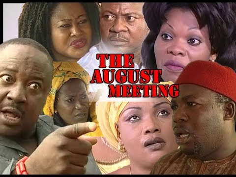 Download New Hit Movie THE AUGUST MEETING Complete Movie - 2019 Latest Nigerian Nollywood Movies full HD