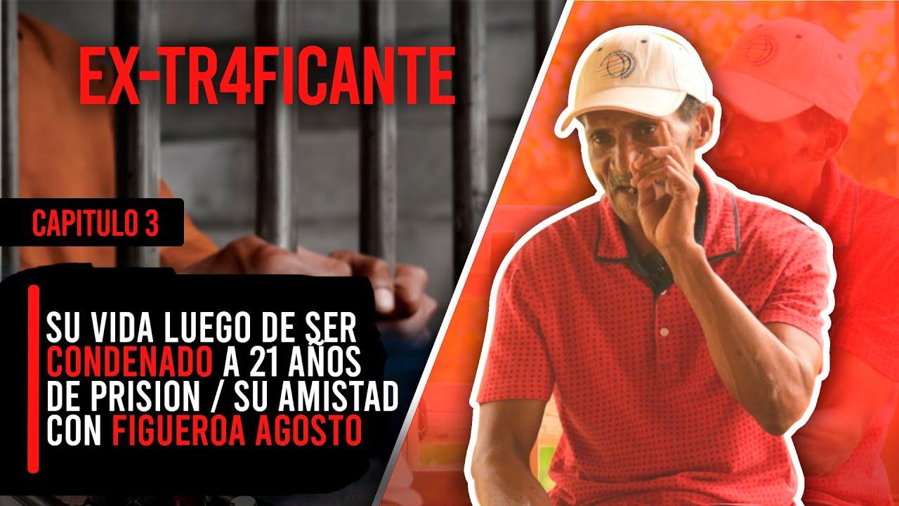 SU VIDA LUEGO DE SER CONDENADO A 21 AÑOS DE PRISION / SU AMISTAD CON FIGUEROA AGOSTO