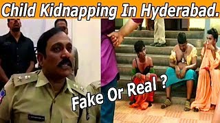 Hyderabad Mein Bacche Ho Reha Hai Kidnap | Fake Or Real | Know By Dcp South Zone |
