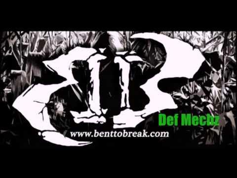 Holler Productions- Bent to Break- Def Mechz