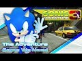 WE NEED SONIC ADVENTURE 3! The Sonic The Hedgehog Game We Need!