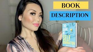 "The Book Description ""The Game Of Self Domination By Natsune Oki"