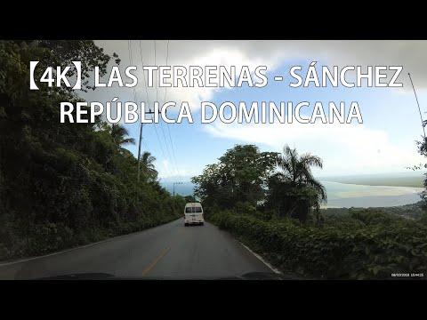 【4K】 Recorrido Desde Las Terrenas A Sánchez, Samaná, República Dominicana