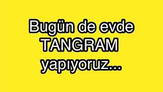 Gambar cover Tangram oynuyoruz #evdekal #evdehayatvar