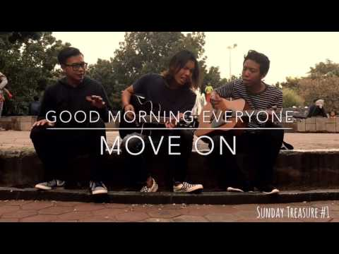 Good Morning Everyone - Move On live at Sunday Treasure #1