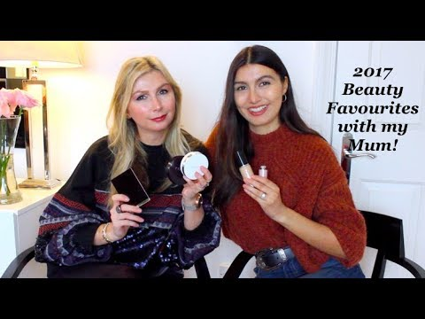 2017 Beauty Favourites With My Mum!