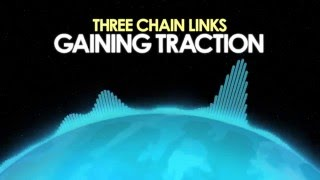Three Chain Links – Gaining Traction [Lo-Fi] 🎵 from Royalty Free Planet™