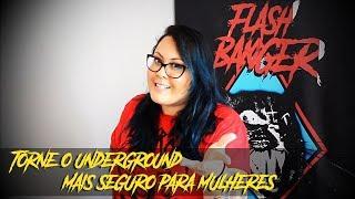 Baixar 8 de Março - Como tornar o underground mais seguro para mulheres   Flashbanger