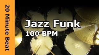20 Minute Beat - Jazz Funk 100 BPM