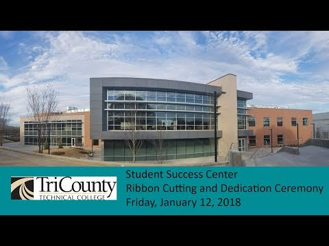 Tri County Technical College Student Success Center Ribbon Cutting 1 12 2018