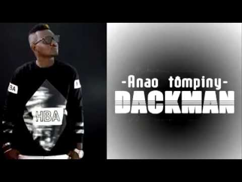 DACKMAN   -  Anao tompiny [audio official by Isla prod] nouveauté gasy 2017