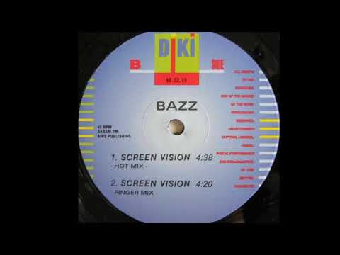 Bazz - Screen Vision (Hot Mix) (B1)