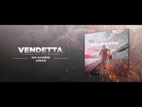 No Sabéis Amar - Vendetta (Bother)