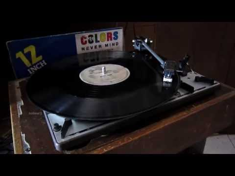 Colors - Never Mind (Extended Version)