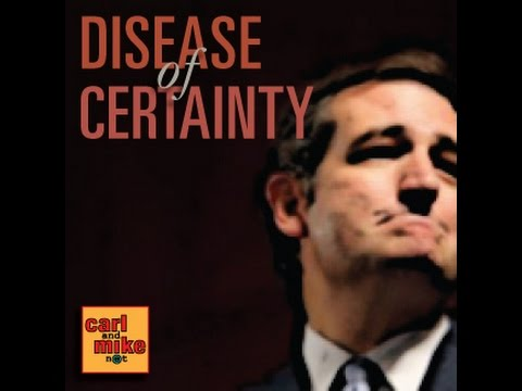 C&M14: The Disease of Certainty