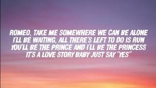 Love Story by Taylor Swift (Lyrics)