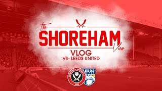 Sheffield United VS Leeds United Vlog | WE NEEDED THIS WIN