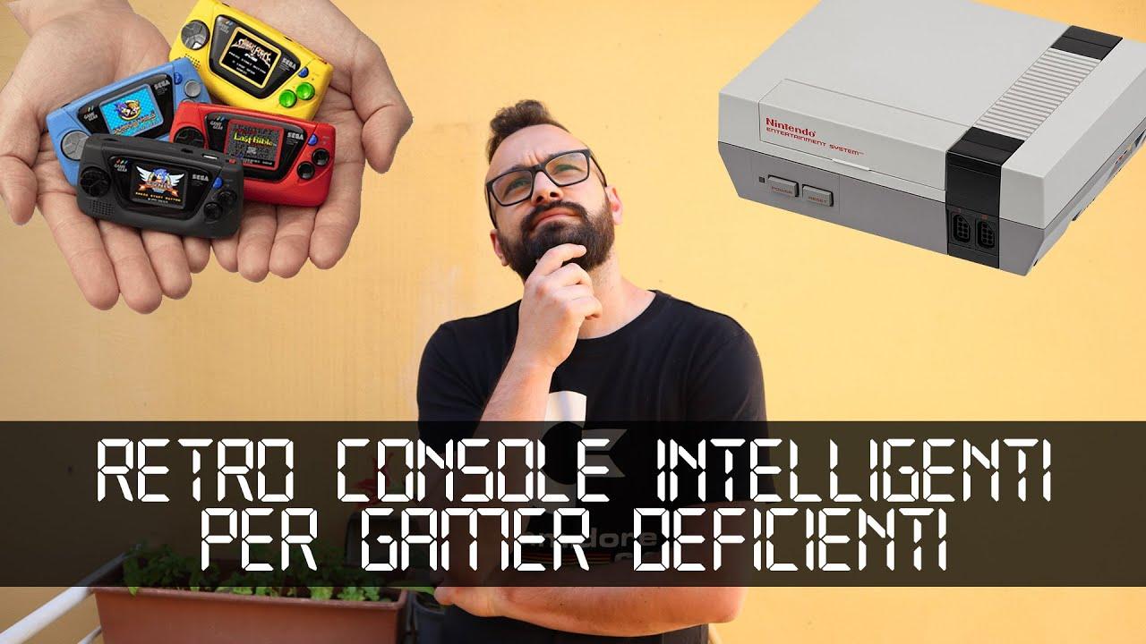 Retro Console intelligenti, per Gamer deficienti