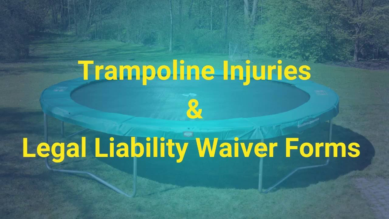 Trampoline Injuries U0026 Legal Liability Waiver Forms   YouTube  Legal Liability Waiver Form