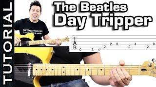 Como tocar DAY TRIPPER de THE BEATLES (se puede tocar en cualquier guitarra)