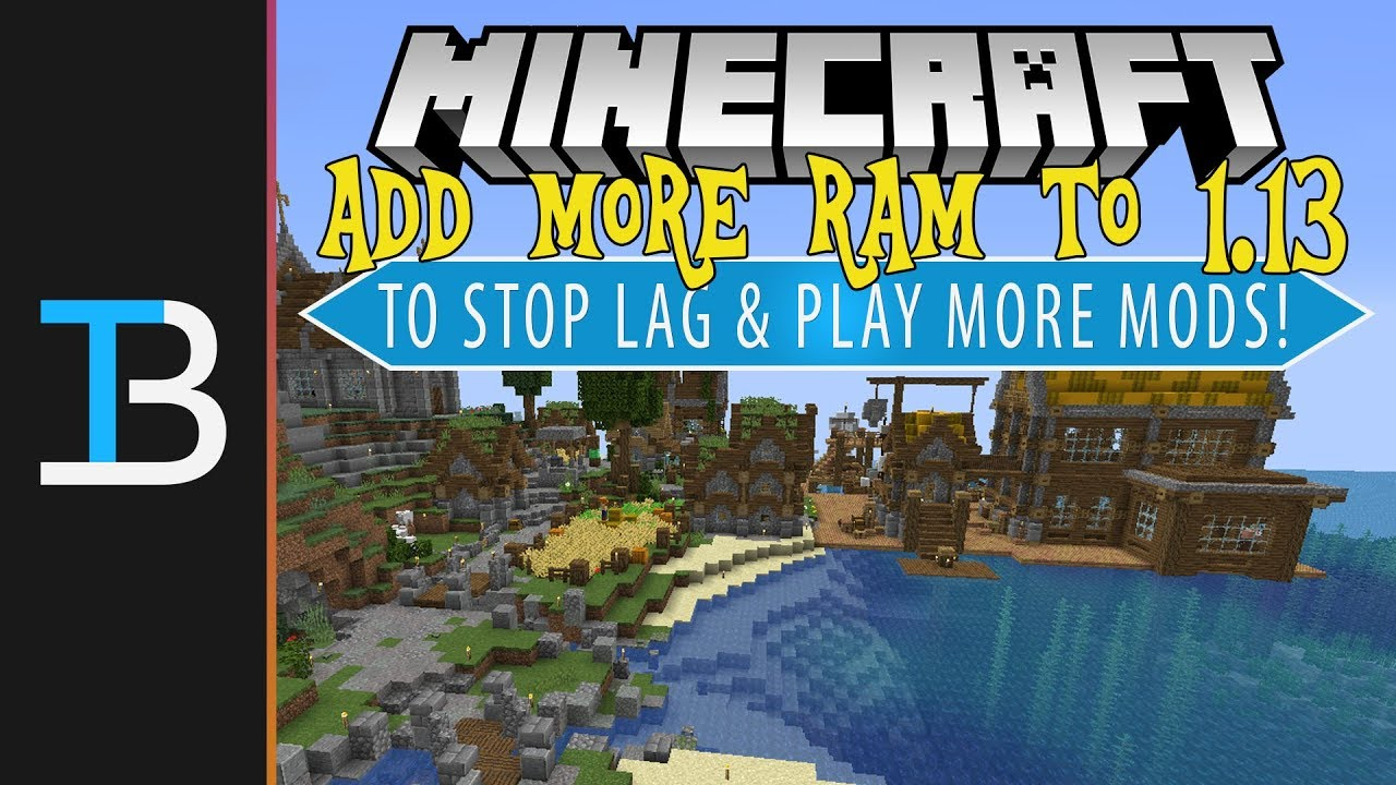 How To Add More RAM to Minecraft 1 13 (How Much RAM Should You Dedicate To  Minecraft 1 13!)