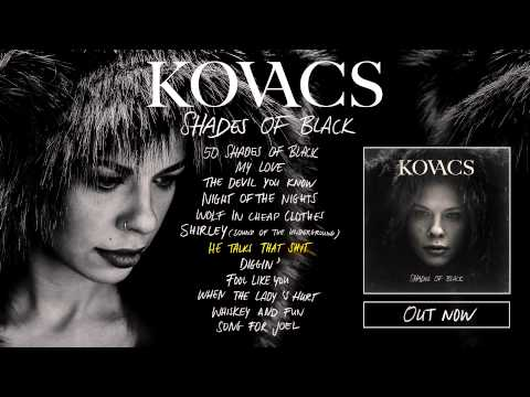Kovacs - Shades Of Black (Album Preview)