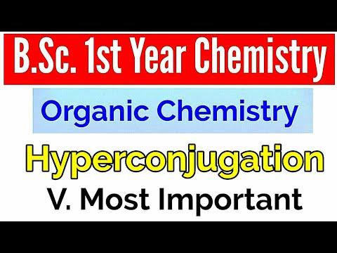 Hyperconjugation  BSc 1st Year Organic Chemistry  Study With Alok