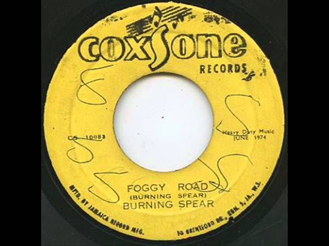 burning-spear-foggy-road-rootsreggaechannel-m