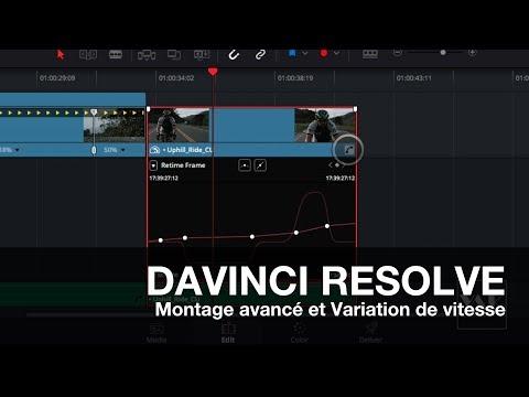 DAVINCI RESOLVE #5: Montage avancé et Variation de vitesse