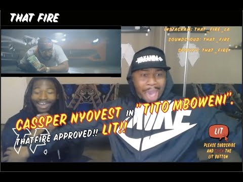 Cassper Nyovest - Tito Mboweni (Official Music Video)(Thatfire Reaction)