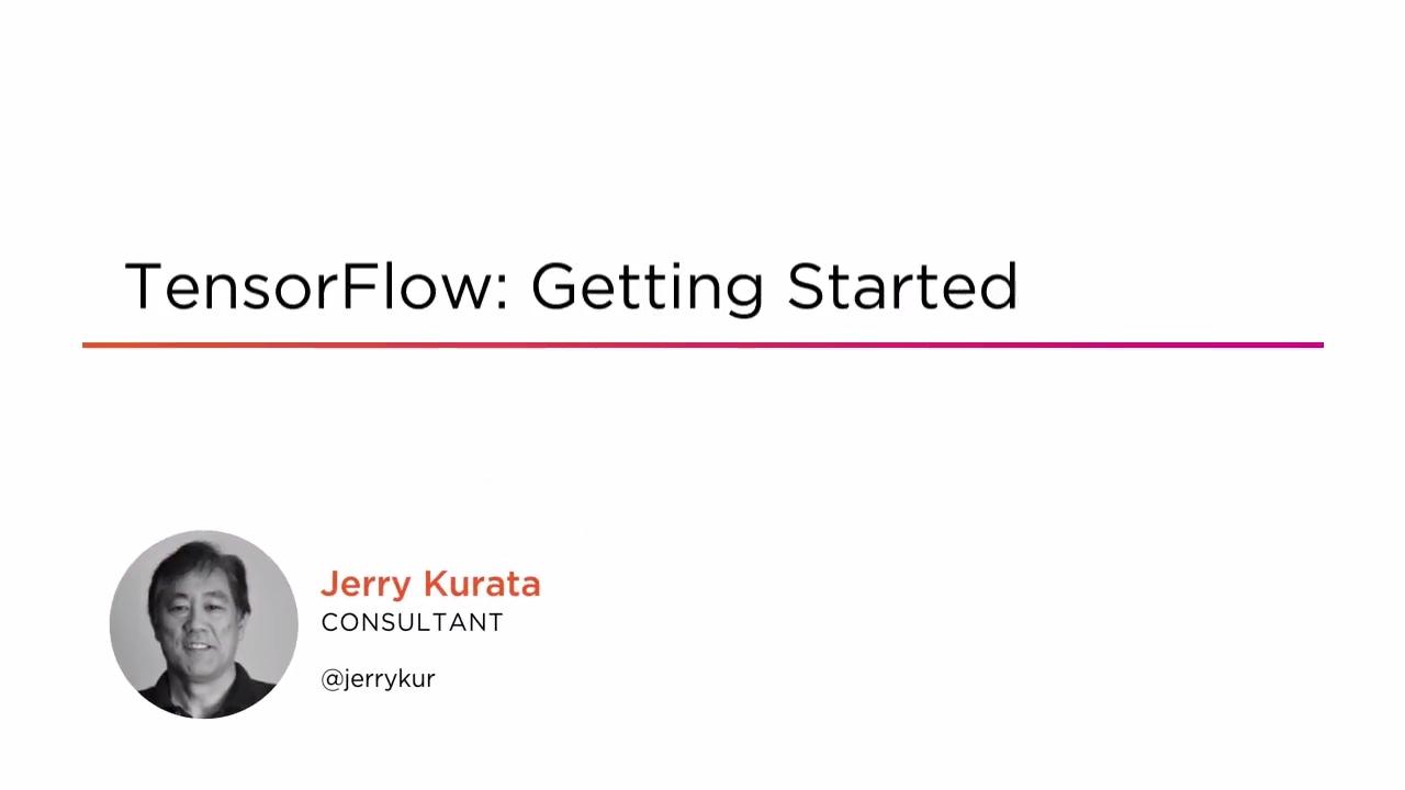 TensorFlow: Getting Started | Pluralsight