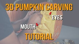 3D Pumpkin Carving Tutorial - Eyes & Mouth