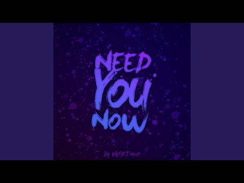Need You Now (Extended Mix) mp3
