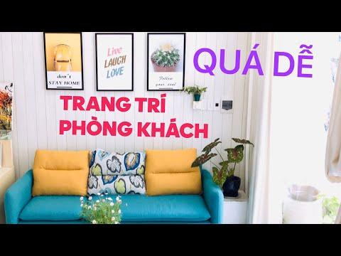Hướng dẫn trang trí phòng khách đơn giản sang trọng dễ thương/Diễm dí dỏm