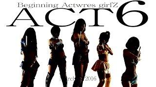 2016/3/27(日)18:30〜 Beginning アクトレスガールズ Act6 2016年3月2...