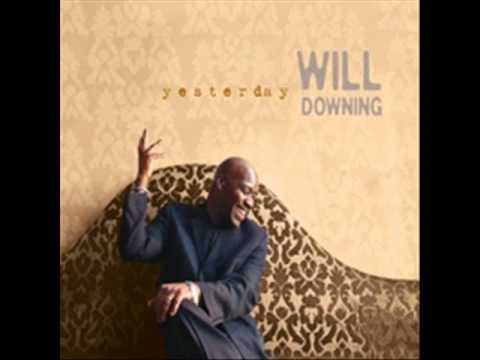 Will Downing - LaLa Means I Love You