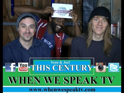 This Century (Sean Silverman & Joel Kanitz) on When We Speak